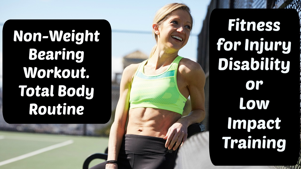 Non Weight Bearing Workout Total Body Exercise Routine For Injury The Totalbody Circuit You Can Do While Travel A