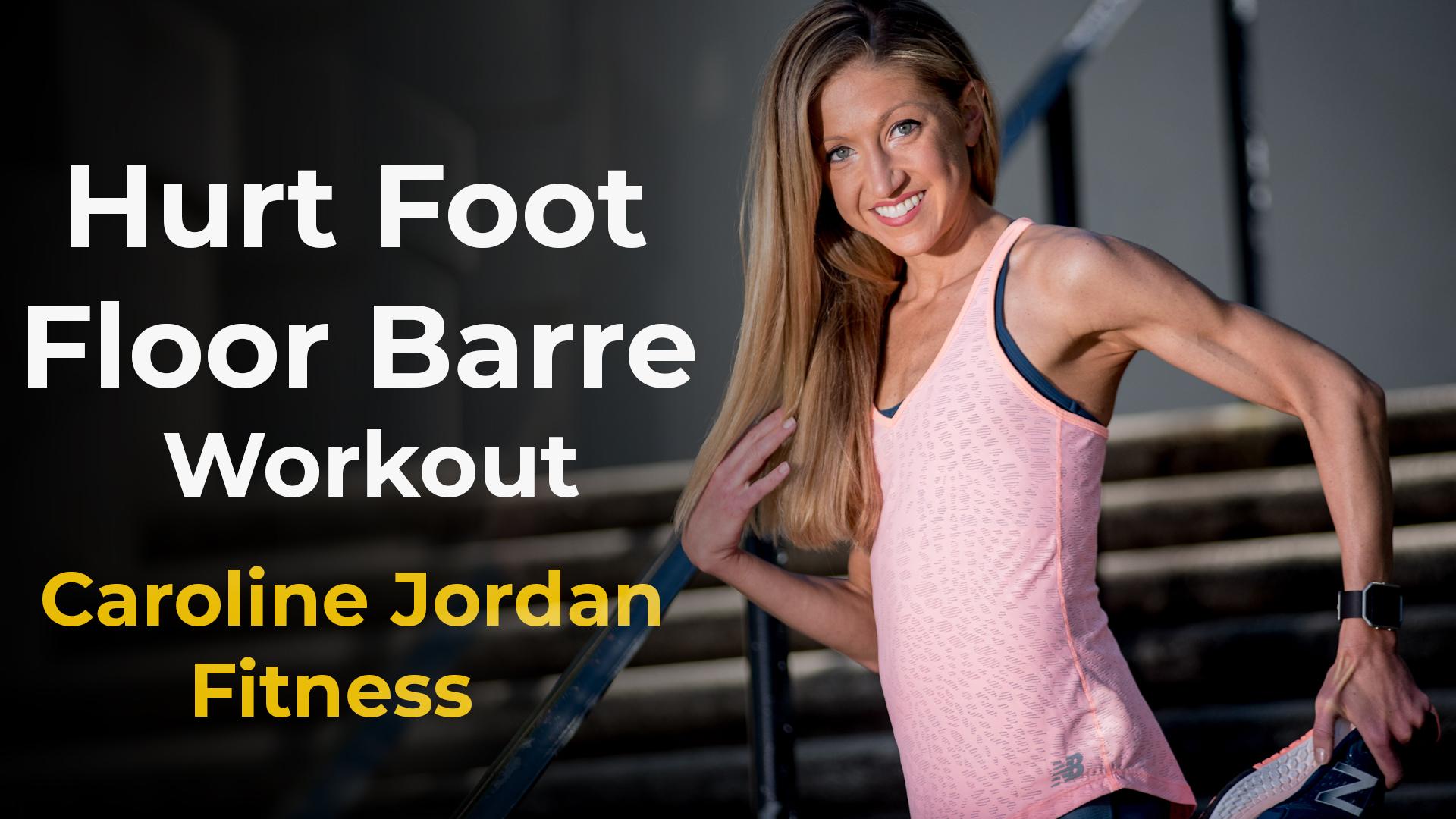 hurt foot floor barre workout