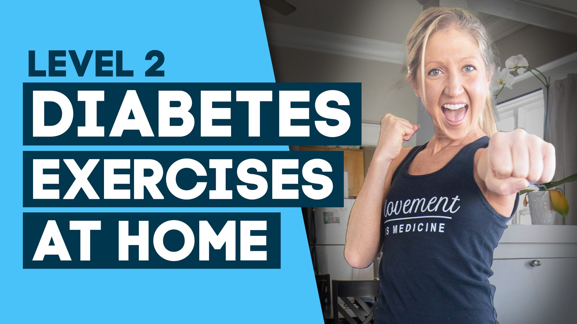 Diabetes Exercises At Home Workout- To Help Cure Diabetes (Level 2)