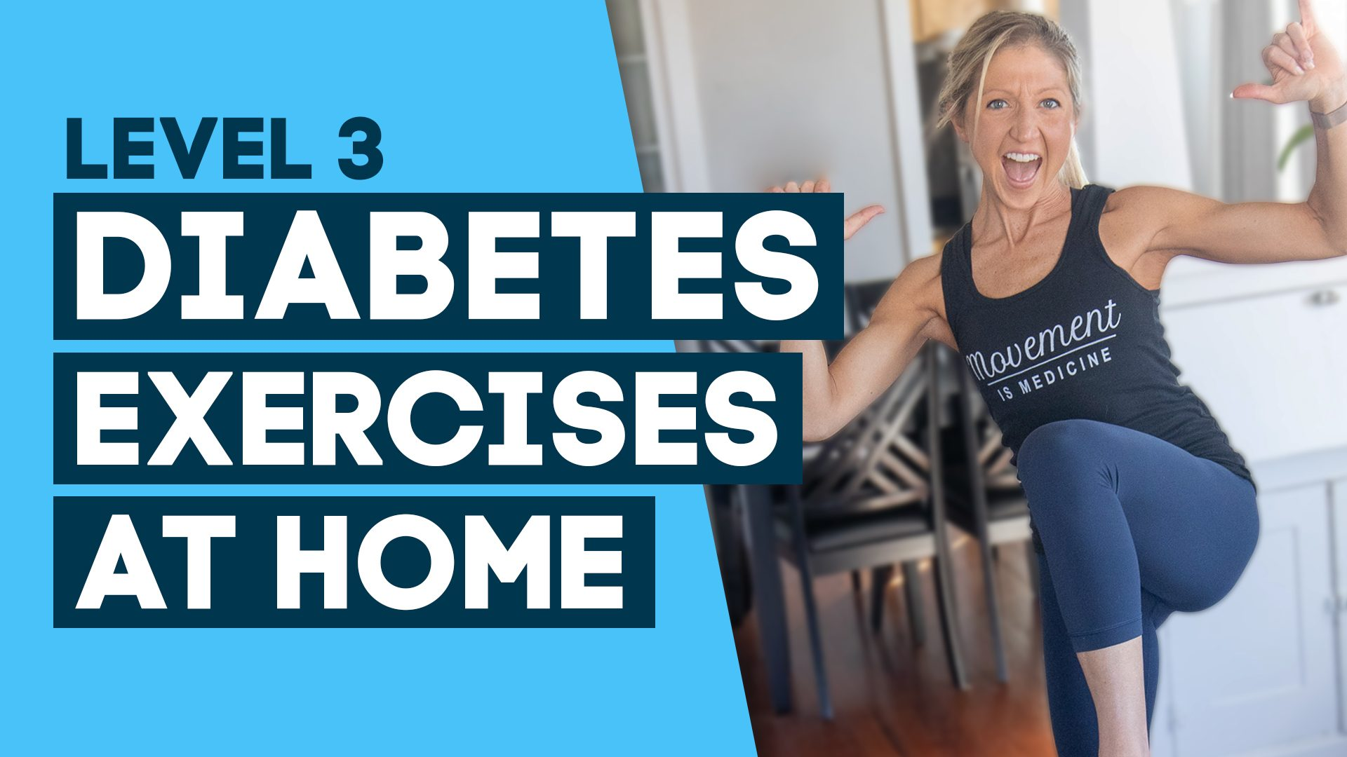 Diabetes Exercises At Home Level 3