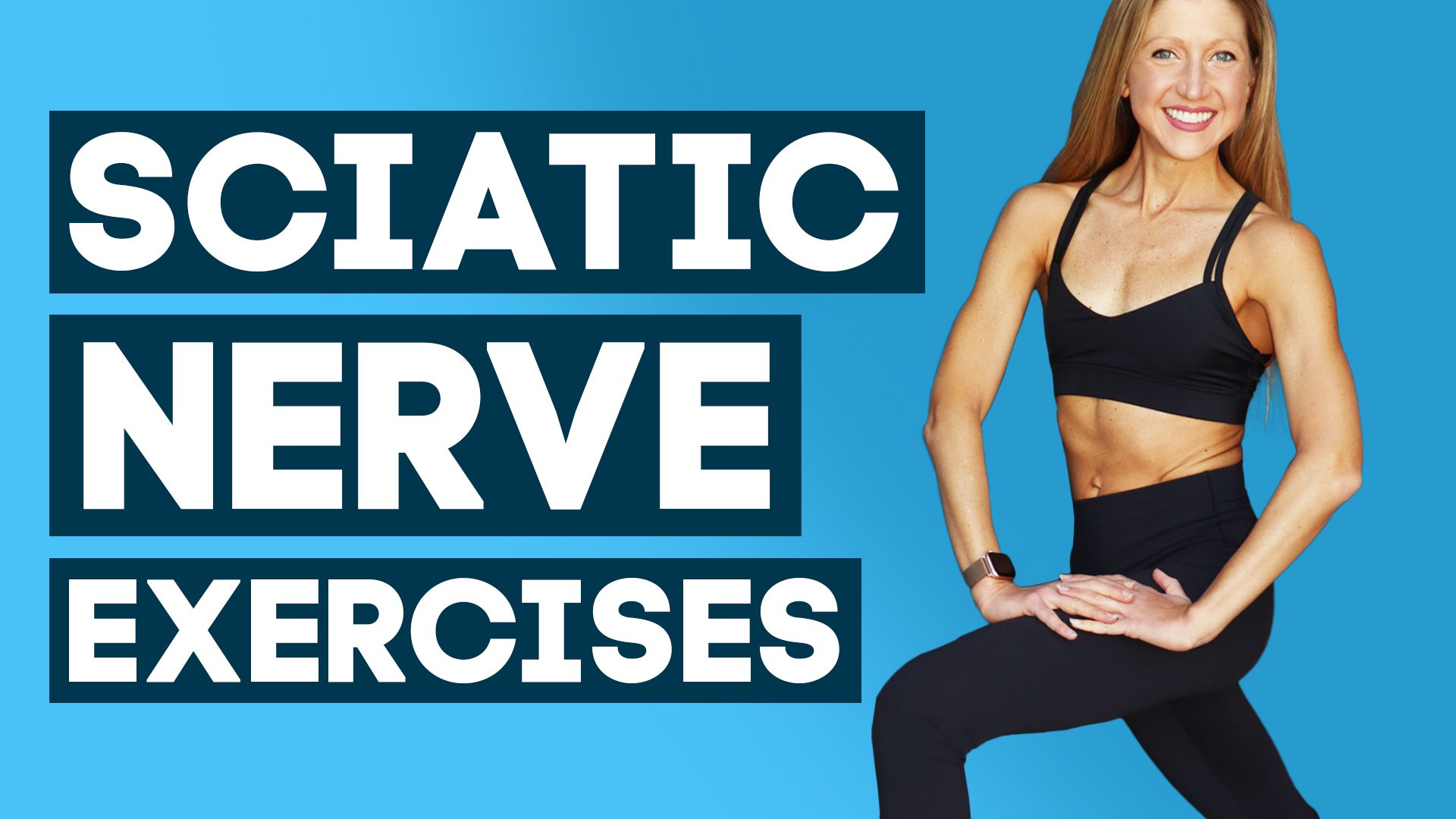 Sciatic Nerve Exercises: Sciatica Exercises for Sciatica Pain Relief