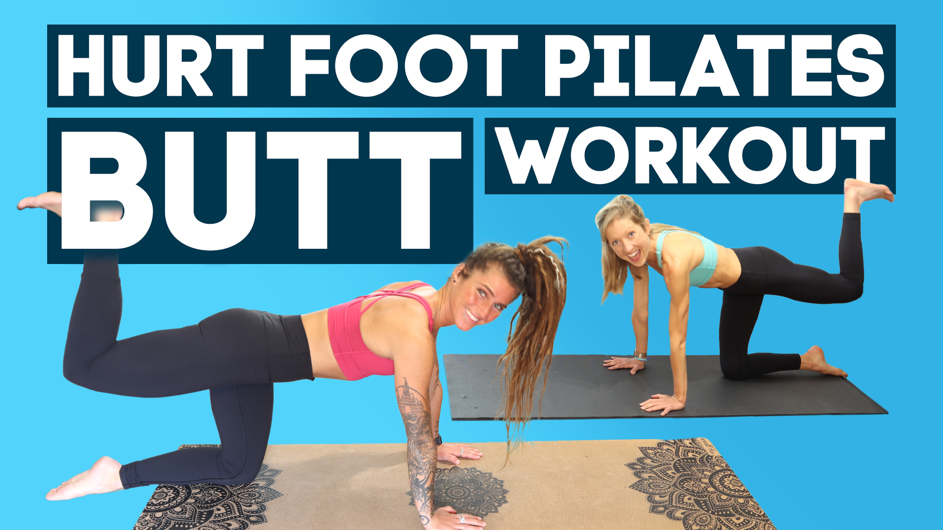 hurt foot pilates butt