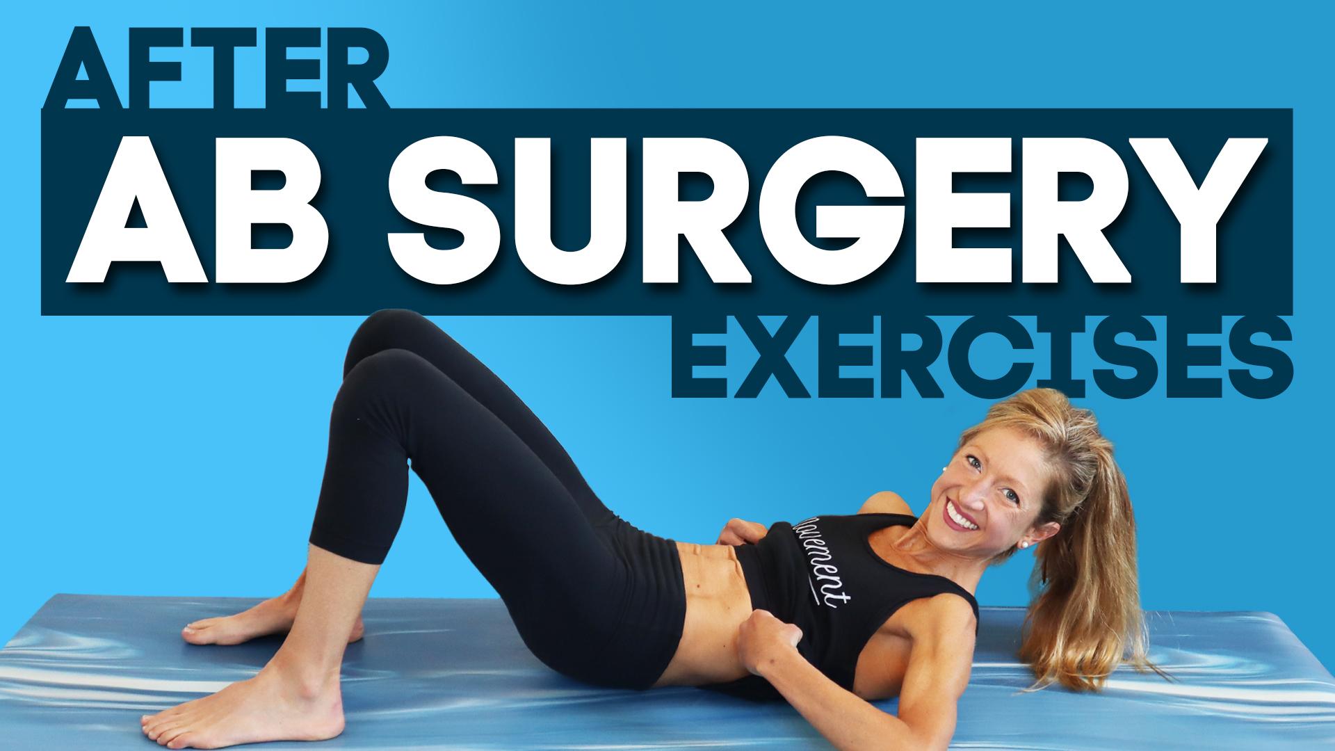 ab surgery exercises