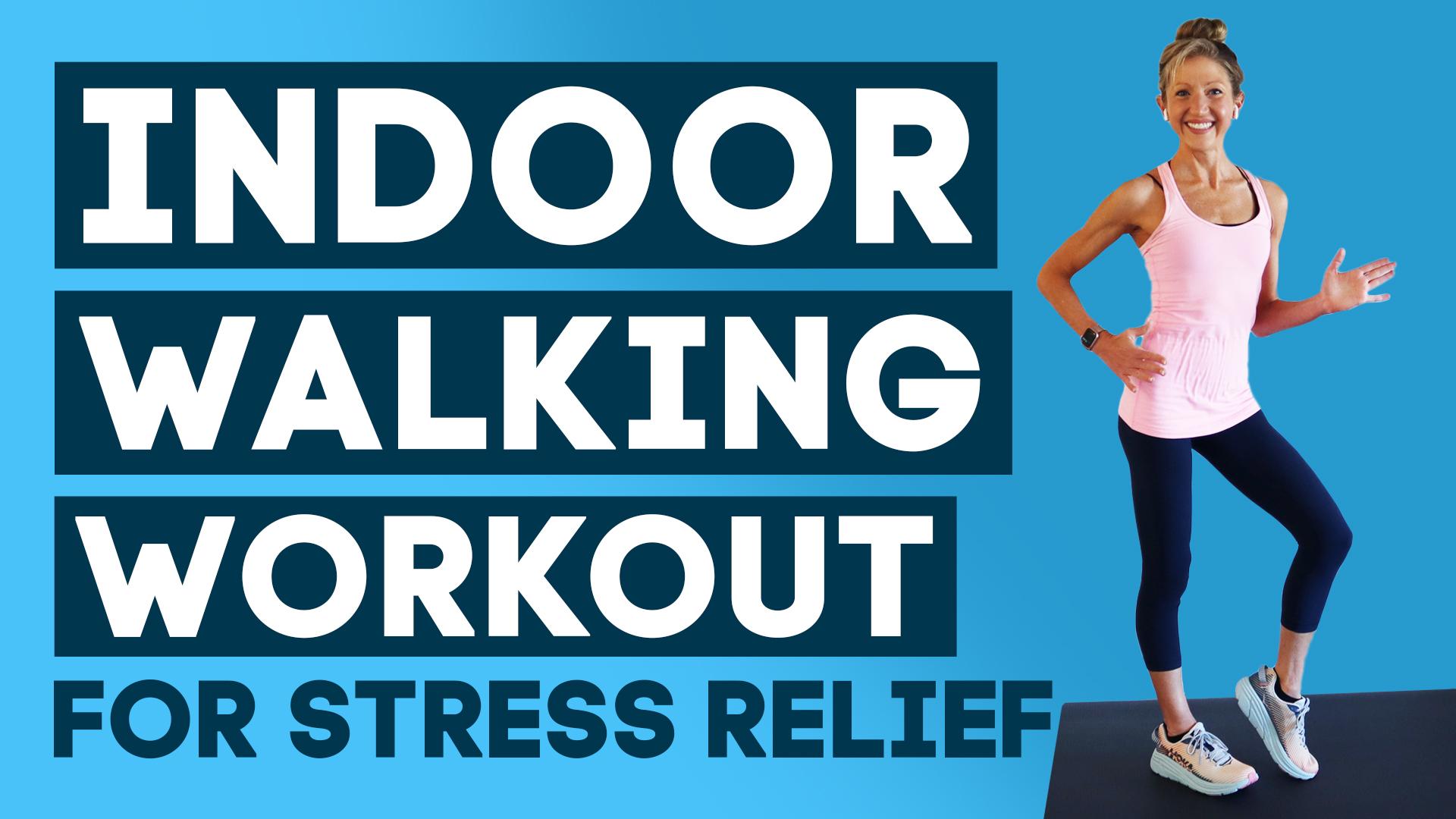indoor walk workout